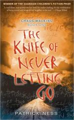 The_Knife_of_Never_Letting_Go_by_Patrick_Ness.jpg